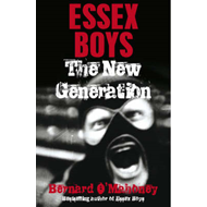 Essex Boys, The New Generation (BOK)