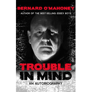 Trouble in Mind: An Autobiography (BOK)