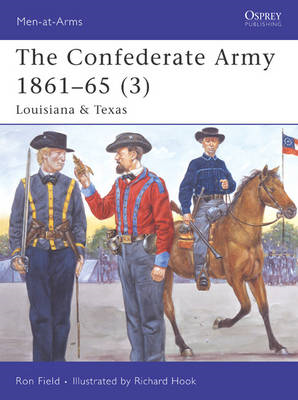 The Confederate Army 1861-65: v. 3: Louisiana and Texas (BOK)