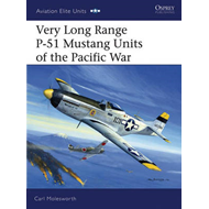 Very Long Range P-51 Mustang Units of the Pacific War (BOK)