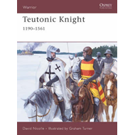 Teutonic Knight: 12th-16th Centuries (BOK)