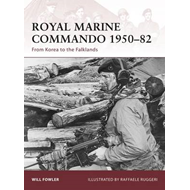 Royal Marine Commando 1950-82: From Korea to the Falklands (BOK)