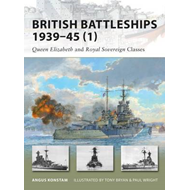 British Battleships 1939-45 (1): Queen Elizabeth and Royal Sovereign Classes (BOK)
