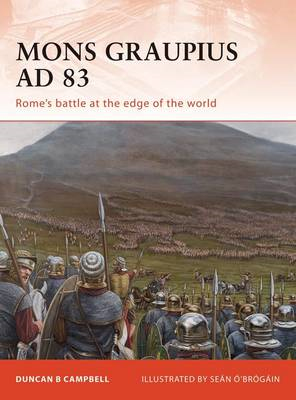 Mons Graupius AD 83: Rome's Battle at the Edge of the World (BOK)