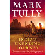 India's Unending Journey: Finding Balance in a Time of Change (BOK)