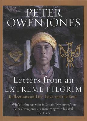 Letters from an Extreme Pilgrim: Reflections on Life, Love and the Soul (BOK)