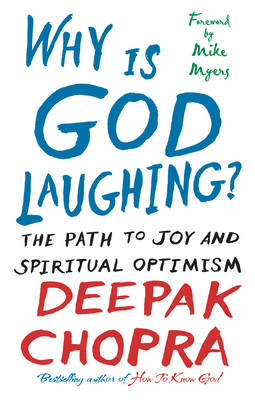 Why is God Laughing?: The Path to Joy and Spiritual Optimism (BOK)