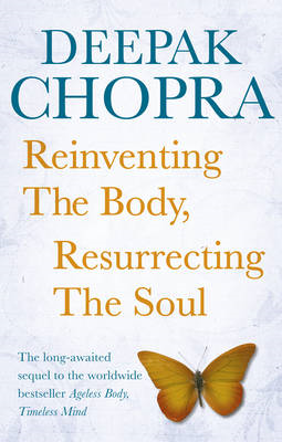 Reinventing the Body, Resurrecting the Soul (BOK)