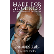 Made for Goodness: And Why This Makes All the Difference (BOK)