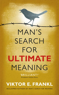 Man's Search for Ultimate Meaning (BOK)