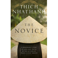 The Novice: A Remarkable Story of Love and Truth (BOK)