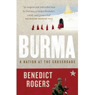 Burma: A Nation at the Crossroads (BOK)
