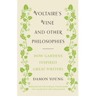 Voltaire's Vine and Other Philosophies (BOK)