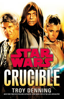 Star Wars: Crucible (BOK)
