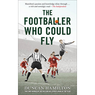 The Footballer Who Could Fly (BOK)