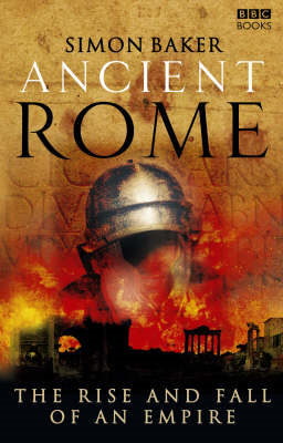 Ancient Rome: The Rise and Fall of an Empire (BOK)