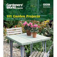Gardeners' World: 101 Garden Projects (BOK)