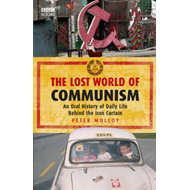 The Lost World of Communism (BOK)
