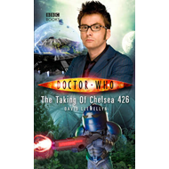 Doctor Who: The Taking of Chelsea 426 (BOK)