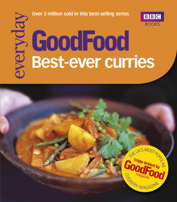 Good Food: Best Ever Curries: Triple-tested Recipes (BOK)
