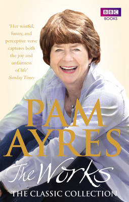Pam Ayres - The Works: The Classic Collection (BOK)