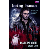 Being Human: Bad Blood (BOK)