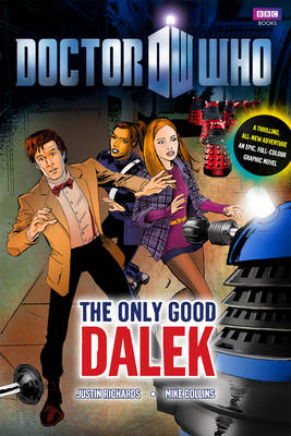 Doctor Who: The Only Good Dalek (BOK)