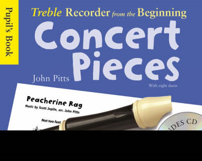 Treble Recorder from the Beginning - Concert Pieces (Pupil's Book - CD Edition): Pupil's Book: Conce (BOK)