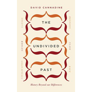 The Undivided Past: History Beyond Our Differences (BOK)