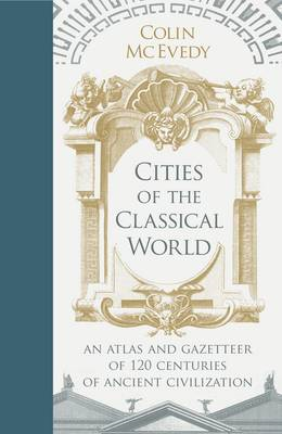 Cities of the Classical World (BOK)