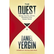 The Quest: Energy, Security and the Remaking of the Modern World (BOK)
