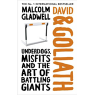 David and Goliath: Underdogs, Misfits and the Art of Battling Giants (BOK)