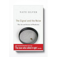 The Signal and the Noise: The Art and Science of Prediction (BOK)