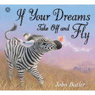 If Your Dreams Take Off and Fly (BOK)