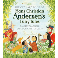 Orchard Book of Hans Christian Andersen's Fairy Tales (BOK)