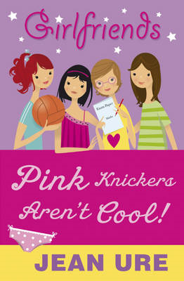 Pink Knickers Aren't Cool (BOK)