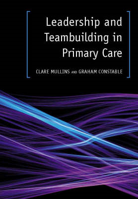 Leadership and Teambuilding in Primary Care (BOK)