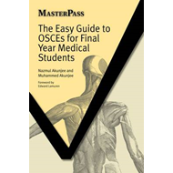 The Easy Guide to OSCEs for Final Year Medical Students (BOK)