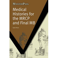 Medical Histories for the MRCP and Final MB (BOK)