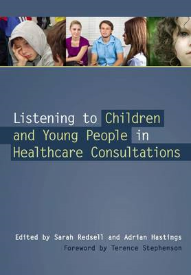 Listening to Children and Young People in Healthcare Consultations (BOK)
