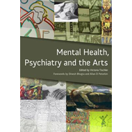 Mental Health, Psychiatry and the Arts (BOK)
