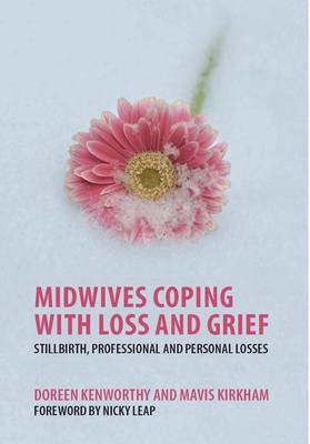 Midwives Coping with Loss and Grief (BOK)