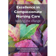 Excellence in Compassionate Nursing Care (BOK)