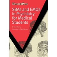 SBAs and EMQs in Psychiatry for Medical Students (BOK)