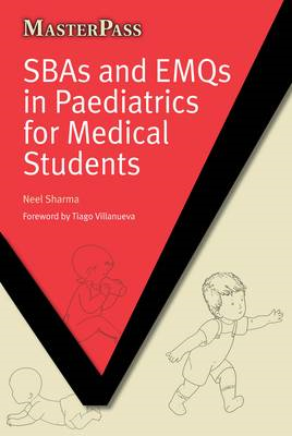 SBAs and EMQs in Paediatrics for Medical Students (BOK)