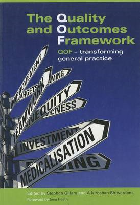 The Quality and Outcomes Framework: QOF - Transforming General Practice (BOK)