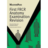 First FRCR Anatomy Examination Revision (BOK)