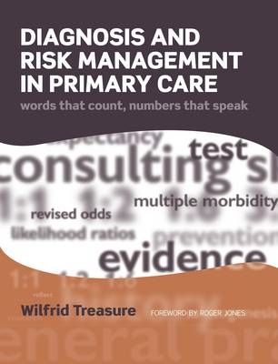 Diagnosis and Risk Management in Primary Care (BOK)
