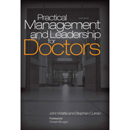 Practical Management and Leadership for Doctors (BOK)