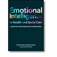 Emotional Intelligence in Health and Social Care: A Guide for Improving Human Relationships (BOK)